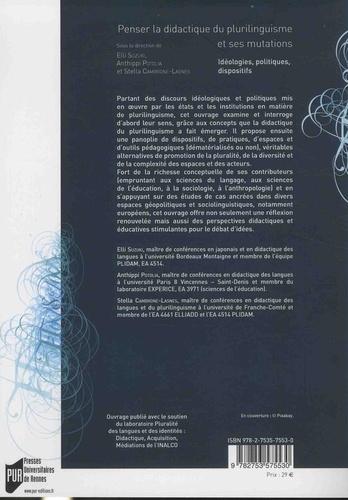 Penser la didactique du plurilinguisme et ses mutations. Idéologies, politiques, dispositifs