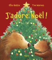Ellie Hattie et Tim Warnes - J'adore Noël !.