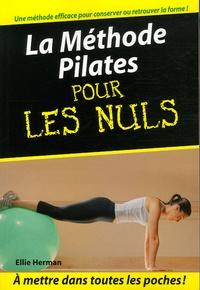 La Méthode Pilates pour les Nuls - Ellie Herman |