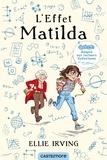 Ellie Irving - L'effet Matilda - Adapté aux lecteurs dyslexiques.