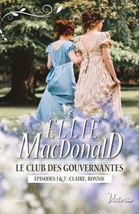 Histoiresdenlire.be Le club des gouvernantes - Episode 1 : Claire ; Episode 2 : Bonnie Image