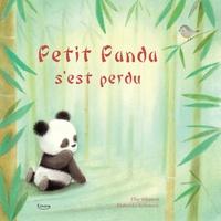 Ellie Wharton et Dubravka Kolanovic - Petit panda s'est perdu.