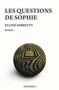 Elline Serretty - Les questions de Sophie.