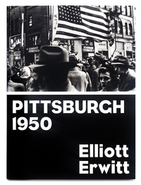 Elliot Erwitt - Pittsburgh 1950.