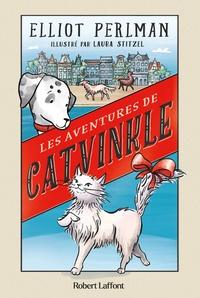 Elliot Perlman - Les aventures de Catvinkle.