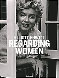 Elliott Erwitt - Regarding Women.