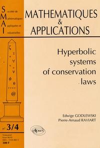 Edwidge Godlewski et Pierre-Arnaud Raviart - Mathématiques & Applications N°3-4, hiver 90-91 : Hyperbolic Systems of Conservation Laws.