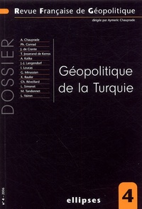 Philippe Conrad et Aymeric Chauprade - Revue française de géopolitique N° 4/2006 : Géopolitique de la Turquie.