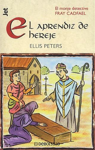 Ellis Peters - El aprendiz de hereje.