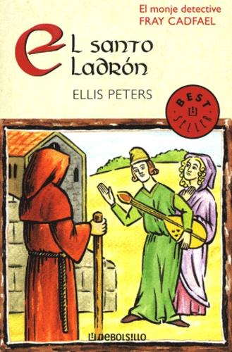 Ellis Peters - El santo Ladron.