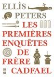 Ellis Peters - Les premières enquêtes de frère Cadfael - Trafic de reliques ; Un cadavre de trop ; Le capuchon du moine.
