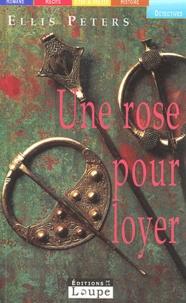 Ellis Peters - Une rose pour loyer.