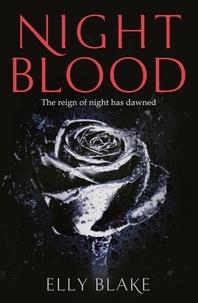 Elly Blake - Nightblood - The Frostblood Saga Book Three.