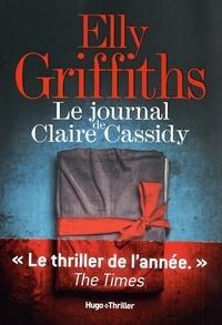 Elly Griffiths et Elie Robert-Nicoud - Le Journal de Claire Cassidy - extrait offert.