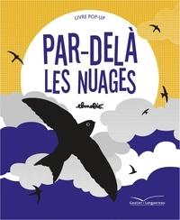 Elmodie - Par-delà les nuages - Livre pop-up.
