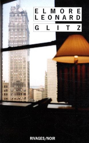 Elmore Leonard - Glitz.