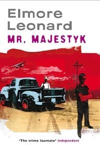 Elmore Leonard - Mr Majestyk.