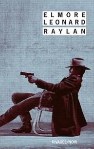 Elmore Leonard - Raylan.
