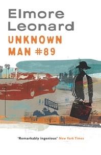 Elmore Leonard - Unknown Man No. 89.
