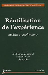 Elöd Egyed-Zsigmond et Nathalie Guin - Réutilisation de l'expérience - Modèles et applications.