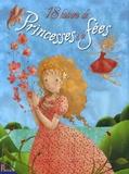 Elodie Agin et  Calouan - 18 Histoires de Princesses et de fées.