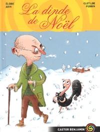 Elodie Agin et Clotilde Perrin - La dinde de Noël.