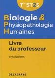 Elodie Ayel et Alix Delaguillaumie - Biologie et physiopathologie humaines Tle ST2S - Livre du professeur.