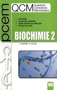 Elodie Baron et Stéphane Clerc - Biochimie 2.