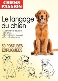 Elodie Baunard et Yann Belloir - Le langage du chien.