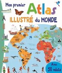 Elodie Berton et Valentina Belloni - Mon premier atlas illustré du monde - Avec 50 volets.