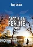 Elodie Bigaret - Face à la réalité - 2e partie.