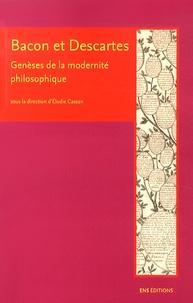 Bacon et Descartes - Genèses de la modernité philosophique.pdf