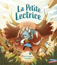 Elodie Chambaud et Tristan Gion - La petite lectrice.