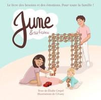 Elodie Crépel et  Cévany - June et sa fratrie - Le livre des besoins et des émotions pour toute la famille.
