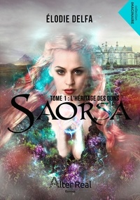 Electronics e-books téléchargements gratuits Saorsa  - Tome 1, L'héritage des dons ePub FB2