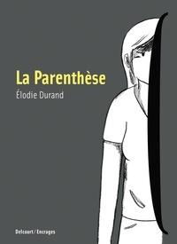Elodie Durand - La Parenthèse.