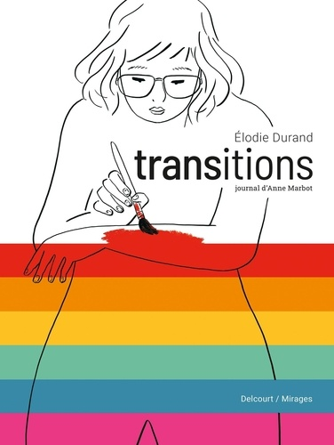 Transitions. Journal d'Anne Marbot
