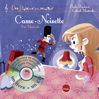 Elodie Fondacci et  Colonel Moutarde - Casse-Noisette. 1 CD audio
