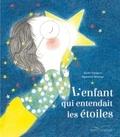 Elodie Fondacci et Baptistine Mésange - L'enfant qui entendait les étoiles.