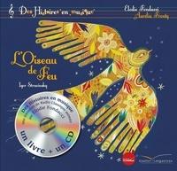 Elodie Fondacci et Aurélia Fronty - L'Oiseau de Feu. 1 CD audio