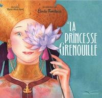 Elodie Fondacci - La Princesse Grenouille.