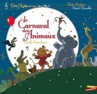 Elodie Fondacci et David Merveille - Le Carnaval des Animaux. 1 CD audio
