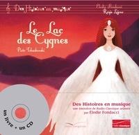 Elodie Fondacci et Régis Lejonc - Le lac des cygnes. 1 CD audio