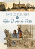 Elodie Font et Joël Alessandra - Dans les coulisses de Notre-Dame de Paris.
