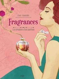 Elodie Font et Elisa Gandolfo - Fragrances.