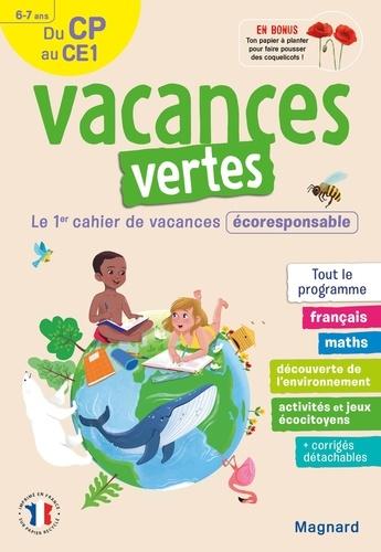 Vacances vertes, du CP au CE1. Le premier cahier de vacances écoresponsable !  Edition 2021