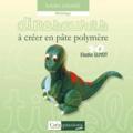 Elodie Guyot - Dinosaures à créer en pâte polymère.