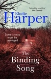 Elodie Harper - The Binding Song - A chilling thriller with a killer ending.