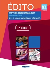 Elodie Heu et Marion Perrard - Edito niveau B2 - Carte de téléchargement Manuel numérique premium 1 code.