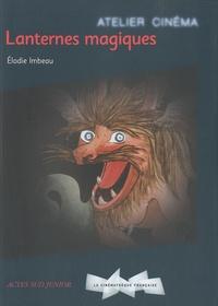 Elodie Imbeau - Lanternes magiques.